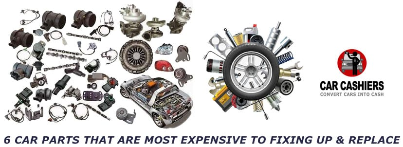 6 Car Parts That Are Most Expensive to Fixing Up & Replace