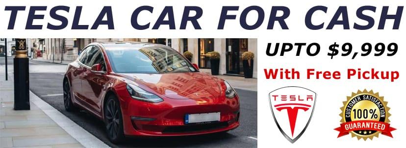 Tesla Car for Cash